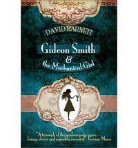Gideon Smith & The Mechanical Girl